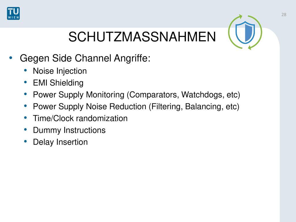 SCHUTZMASSNAHMEN Gegen Side Channel Angriffe: Noise Injection