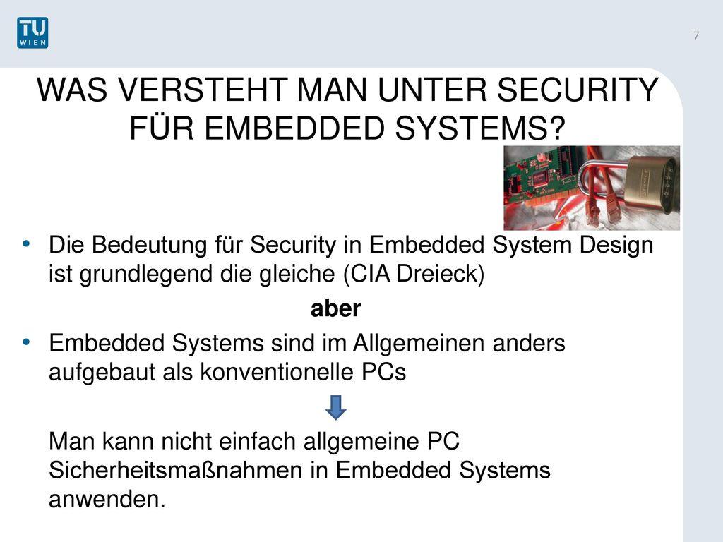 WAS VERSTEHT MAN UNTER SECURITY FÜR EMBEDDED SYSTEMS