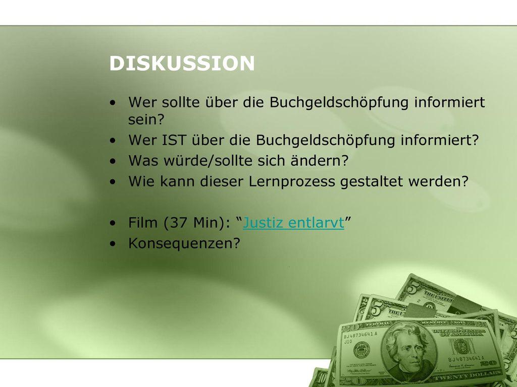 DISKUSSION Wer sollte über die Buchgeldschöpfung informiert sein