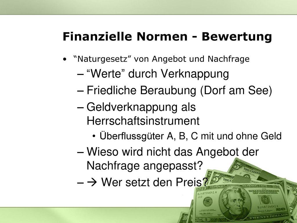 Finanzielle Normen - Bewertung