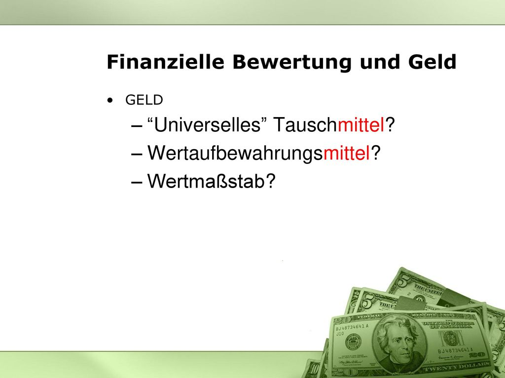 Finanzielle Bewertung und Geld