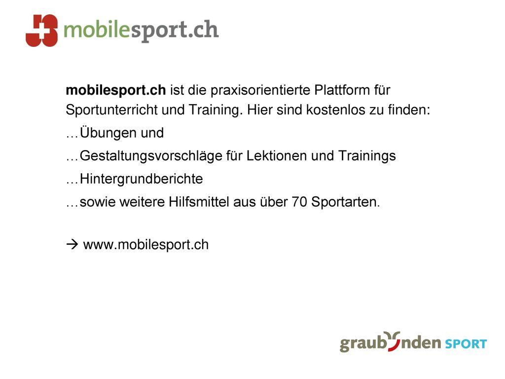 mobilesport.ch ist die praxisorientierte Plattform für Sportunterricht und Training.