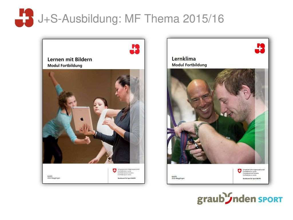 J+S-Ausbildung: MF Thema 2015/16