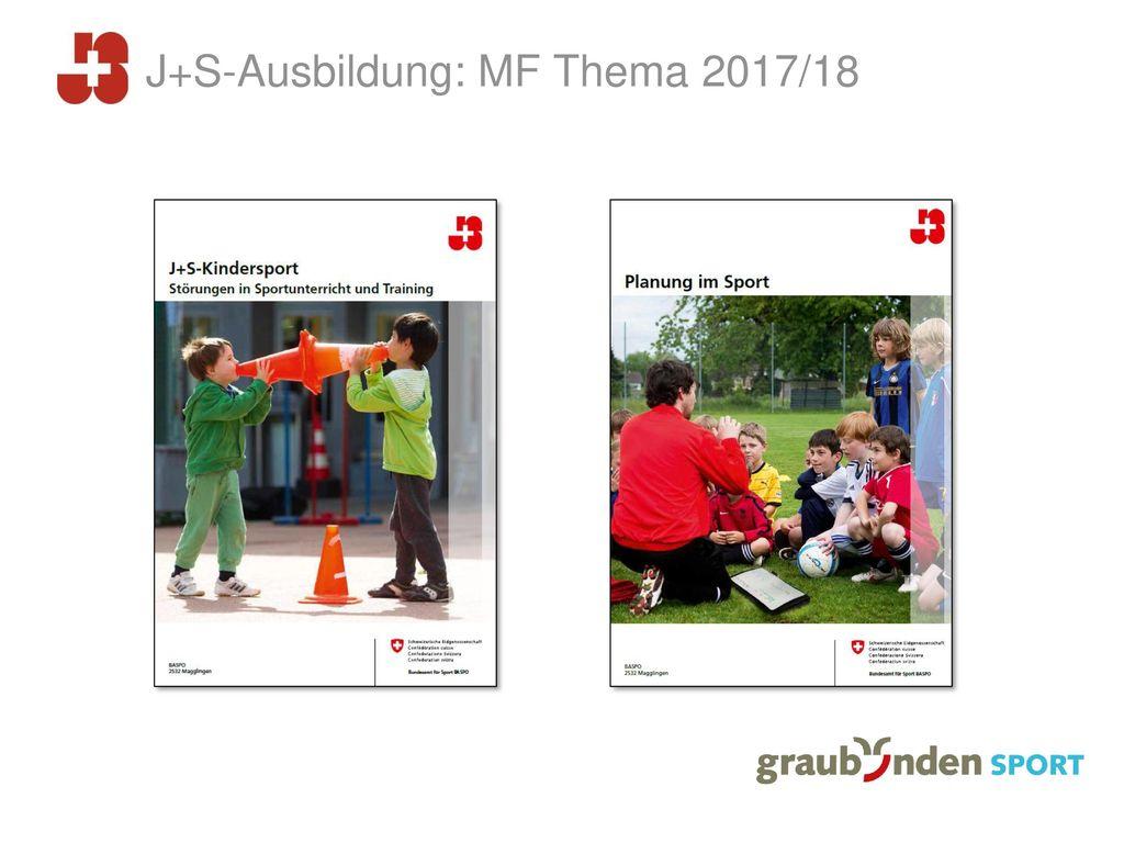 J+S-Ausbildung: MF Thema 2017/18