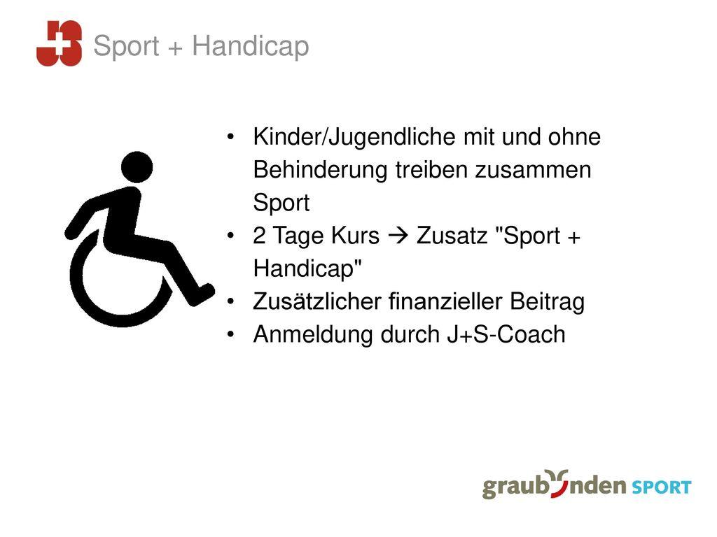 Sport + Handicap Kinder/Jugendliche mit und ohne Behinderung treiben zusammen Sport. 2 Tage Kurs  Zusatz Sport + Handicap