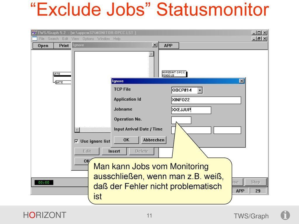 Exclude Jobs Statusmonitor