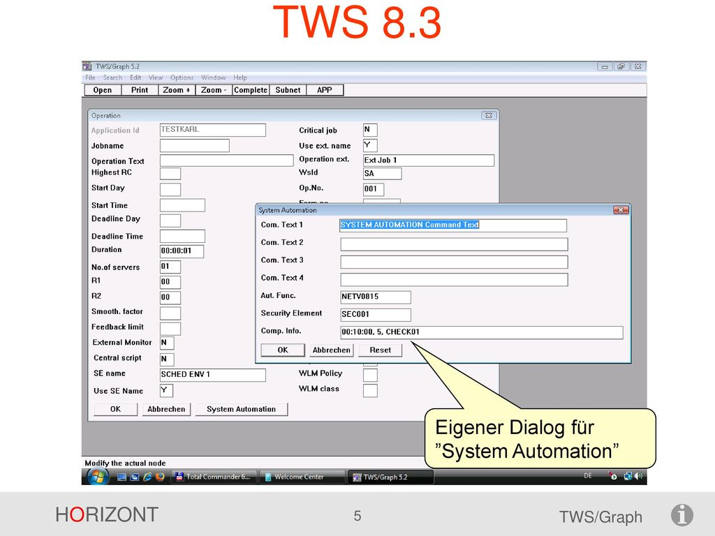 TWS 8.3 Eigener Dialog für System Automation