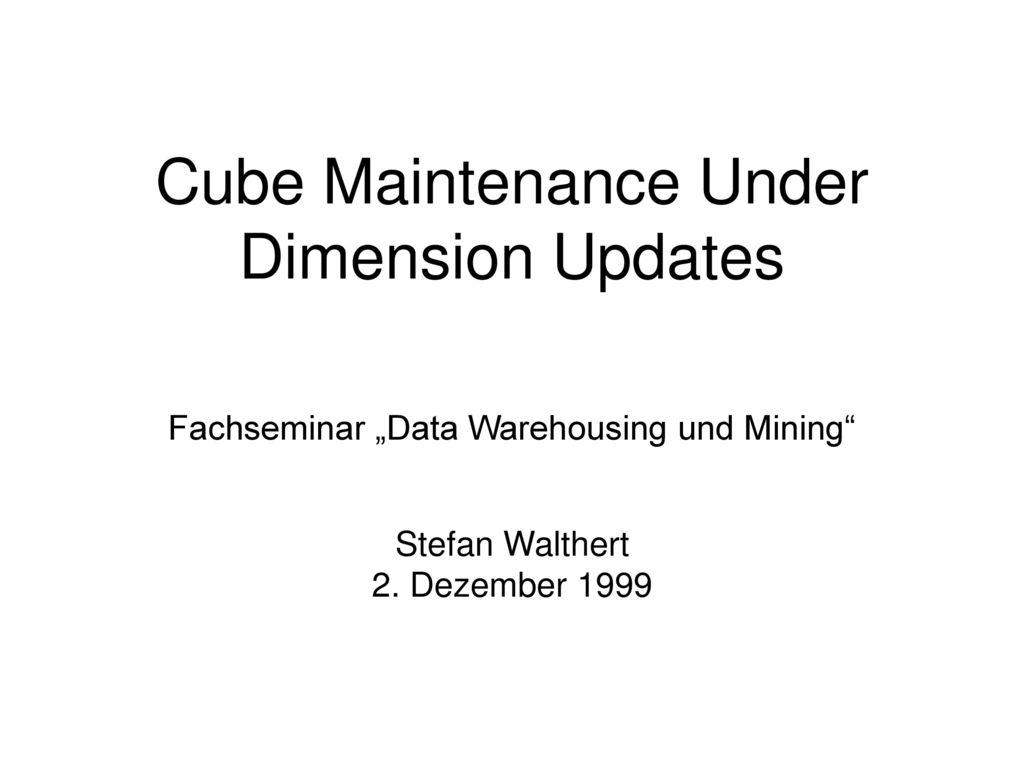 Cube Maintenance Under Dimension Updates