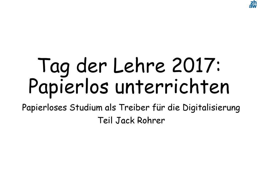 Tag der Lehre 2017: Papierlos unterrichten