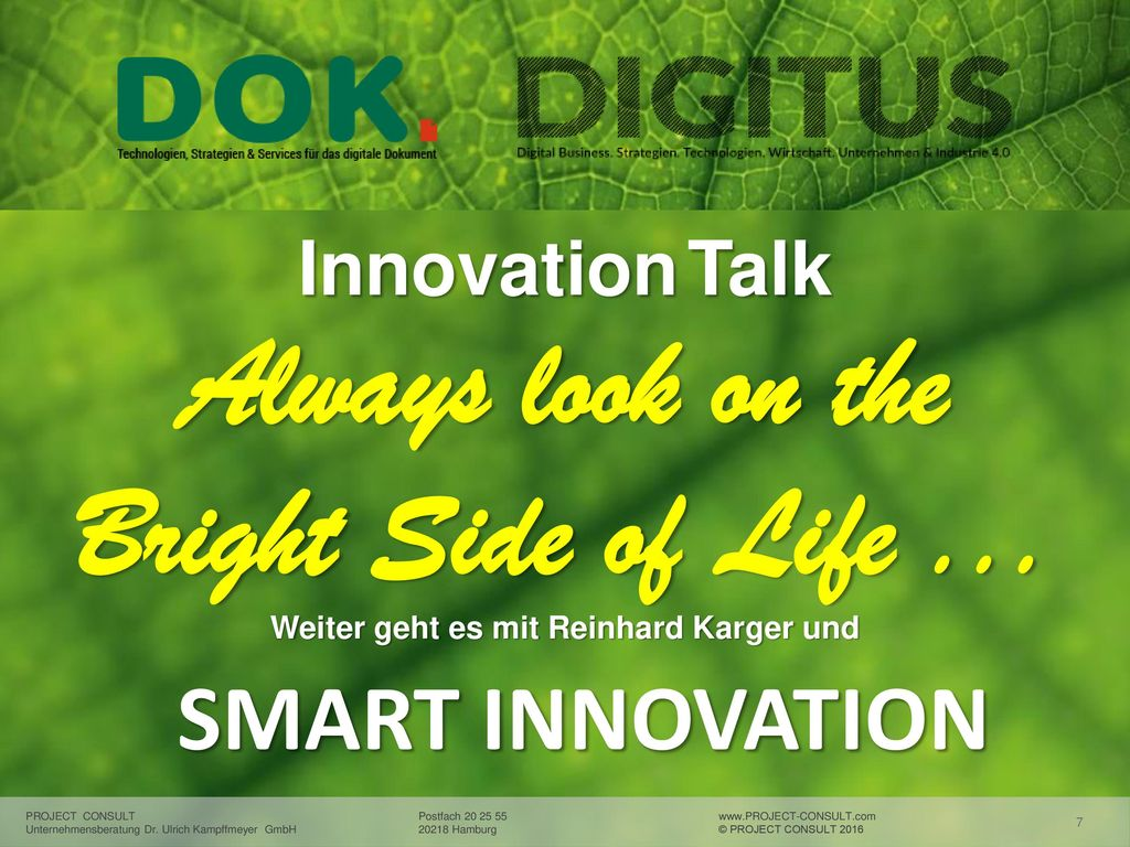 Innovation Talk Always look on the Bright Side of Life ...
