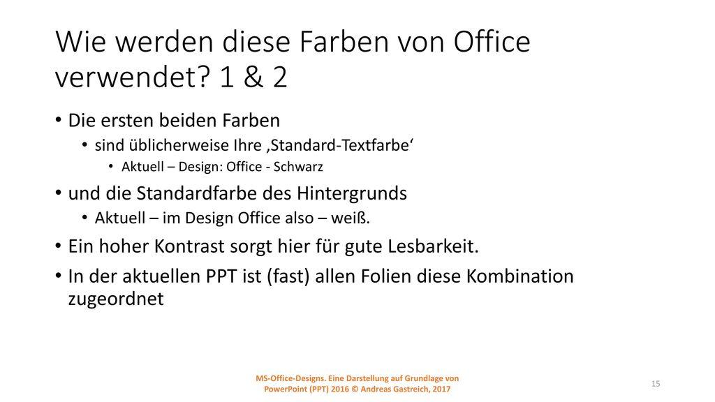 Wie werden diese Farben von Office verwendet 1 & 2