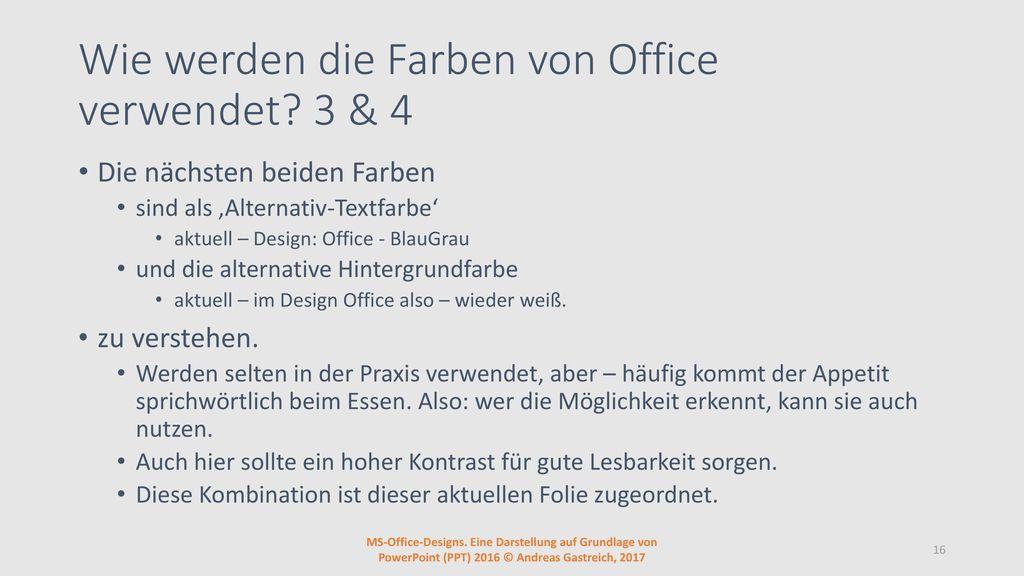 Wie werden die Farben von Office verwendet 3 & 4