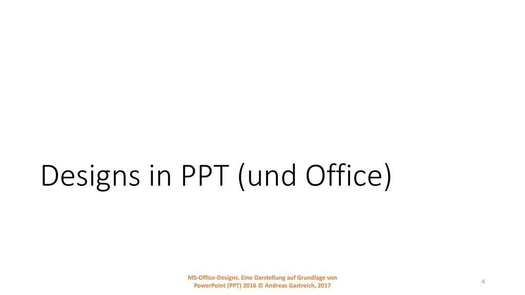 Designs in PPT (und Office)