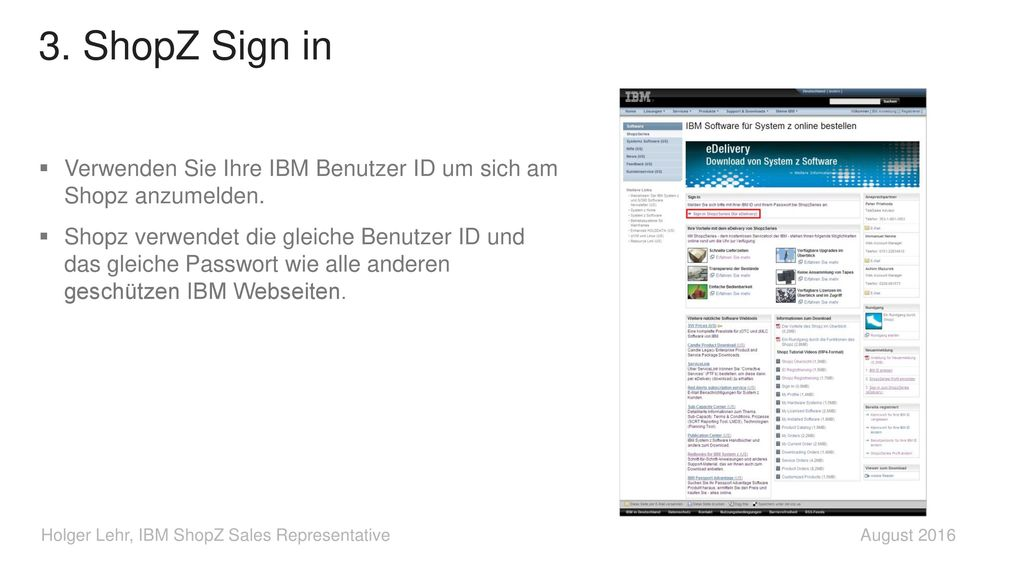 3. ShopZ Sign in Verwenden Sie Ihre IBM Benutzer ID um sich am Shopz anzumelden.