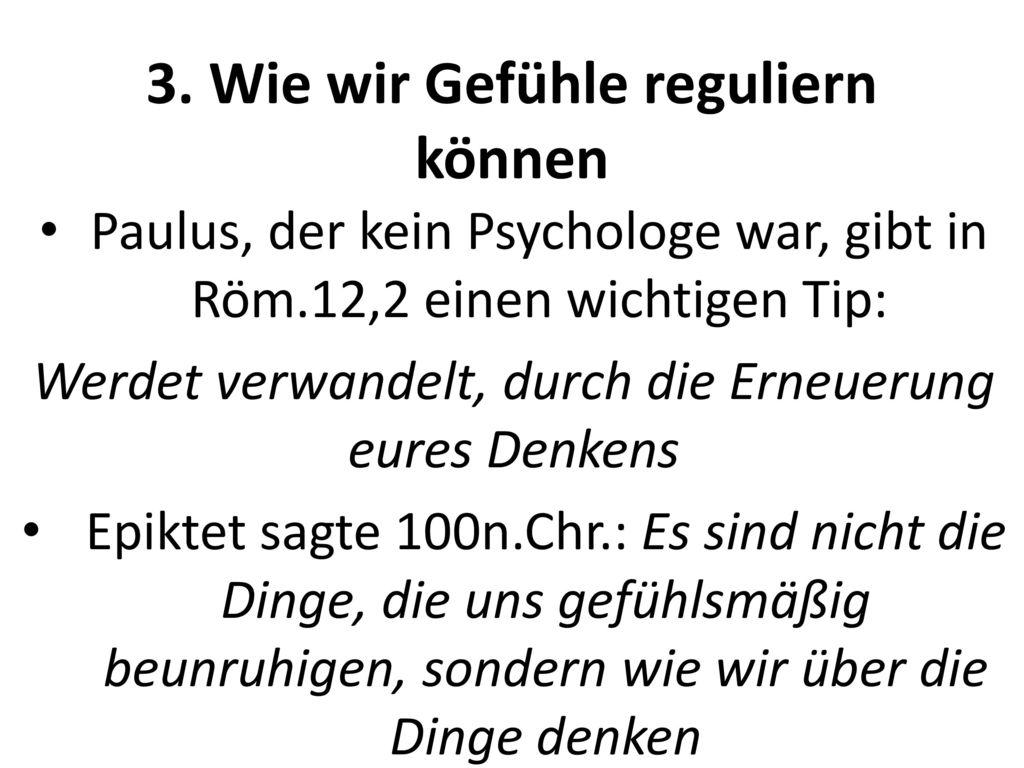 3. Wie wir Gefühle reguliern können