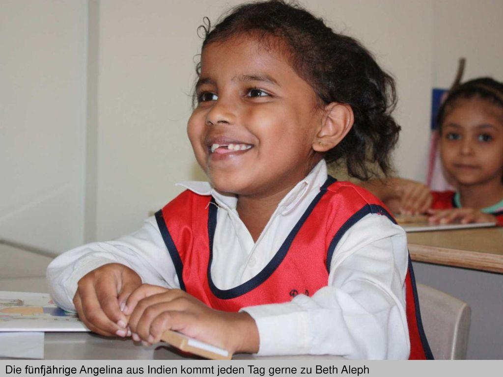 Die fünfjährige Angelina aus Indien kommt jeden Tag gerne zu Beth Aleph