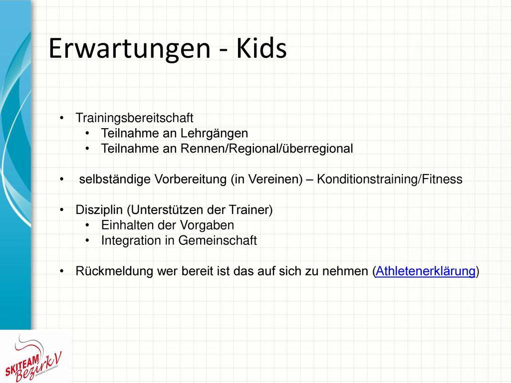 Erwartungen - Kids Trainingsbereitschaft Teilnahme an Lehrgängen