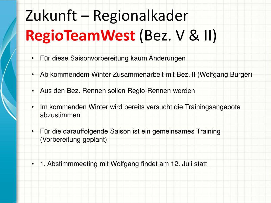 Zukunft – Regionalkader RegioTeamWest (Bez. V & II)