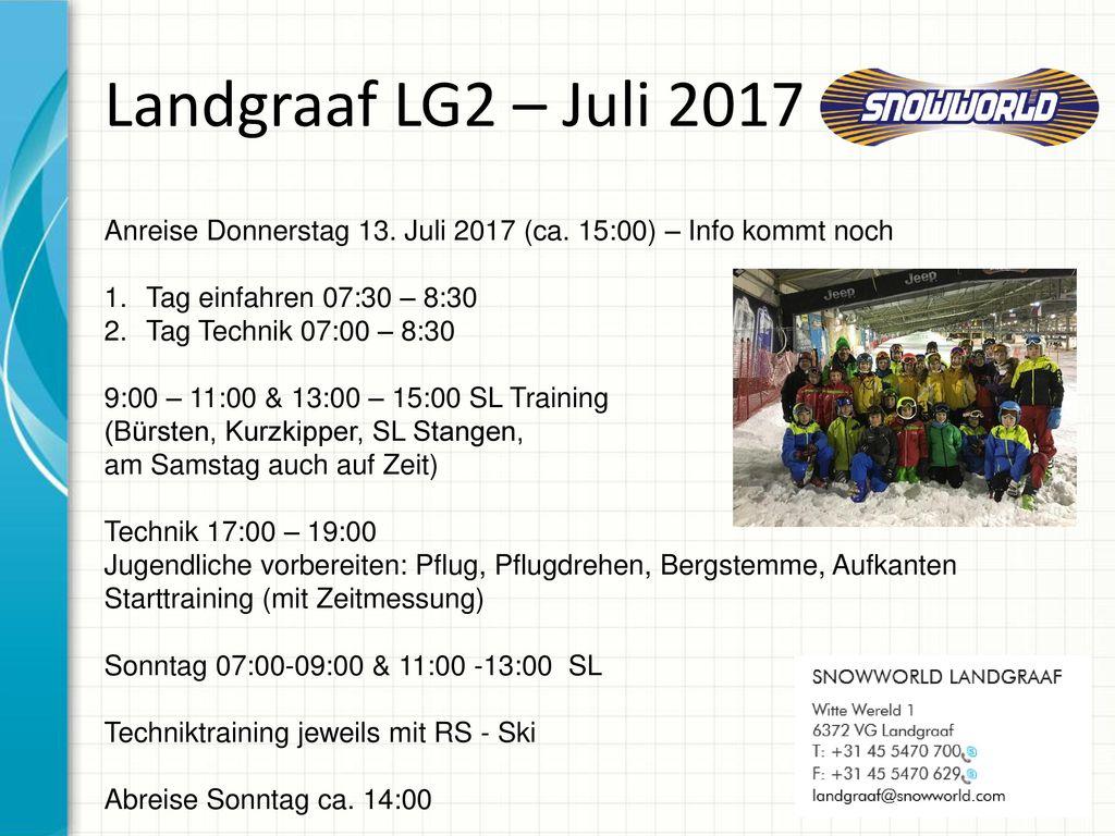 Landgraaf LG2 – Juli 2017 Anreise Donnerstag 13. Juli 2017 (ca. 15:00) – Info kommt noch. Tag einfahren 07:30 – 8:30.