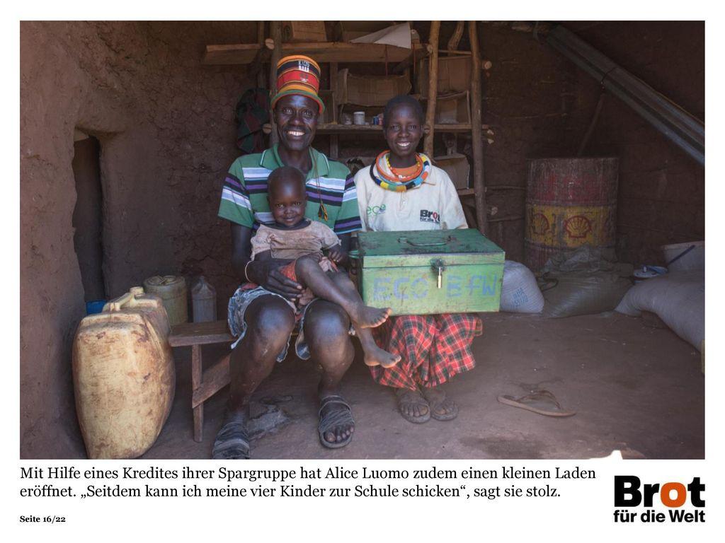 Mit Hilfe eines Kredites ihrer Spargruppe hat Alice Luomo zudem einen kleinen Laden eröffnet.