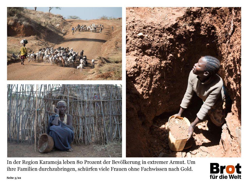 In der Region Karamoja leben 80 Prozent der Bevölkerung in extremer Armut.