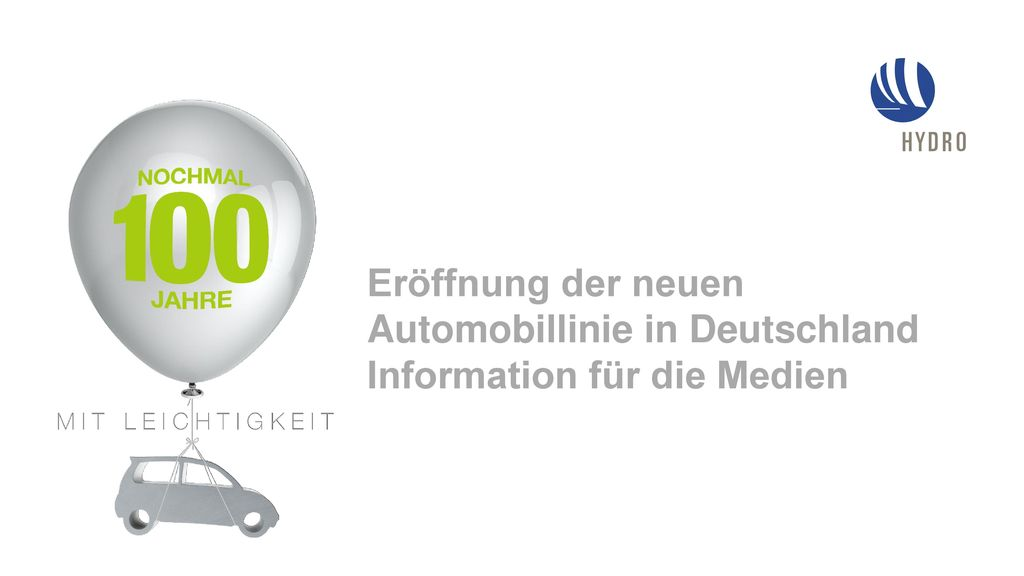 Eröffnung der neuen Automobillinie in Deutschland Information für die Medien