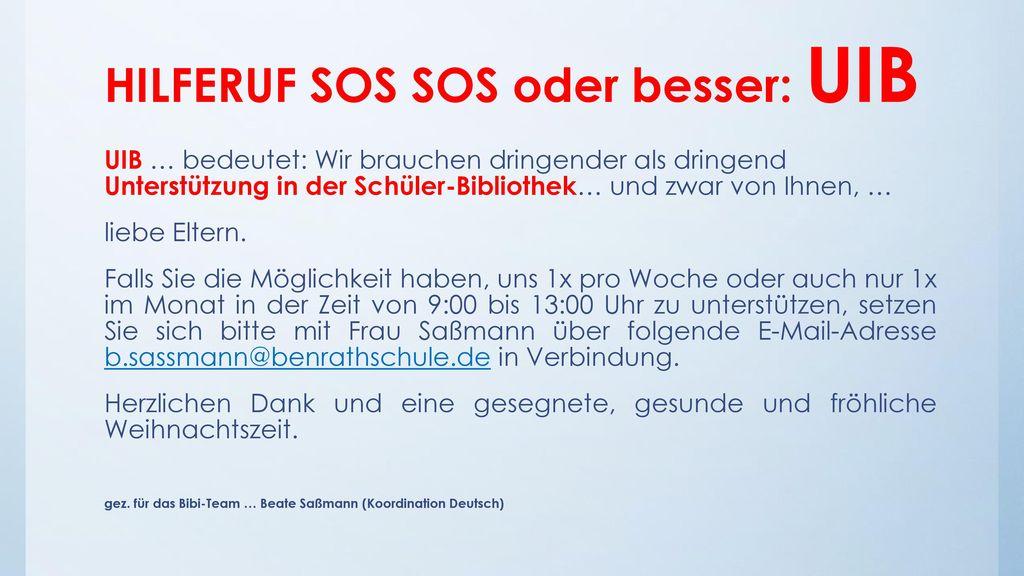 HILFERUF SOS SOS oder besser: UIB