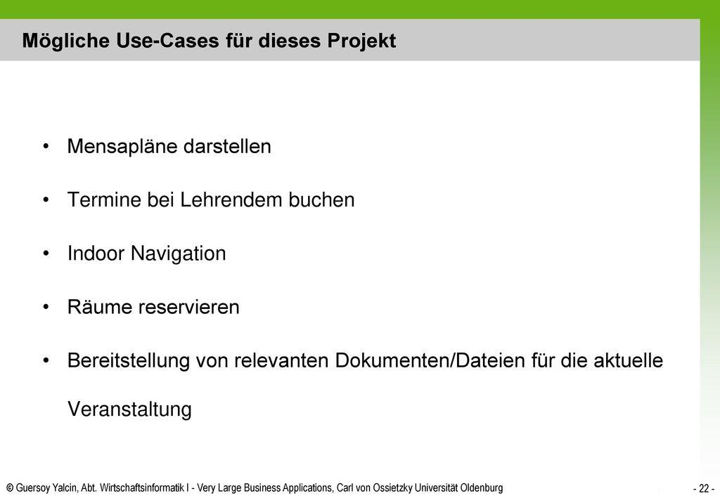 Mögliche Use-Cases für dieses Projekt