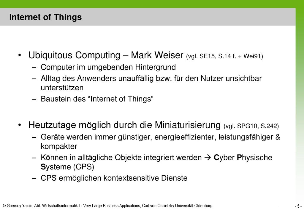 Ubiquitous Computing – Mark Weiser (vgl. SE15, S.14 f. + Wei91)