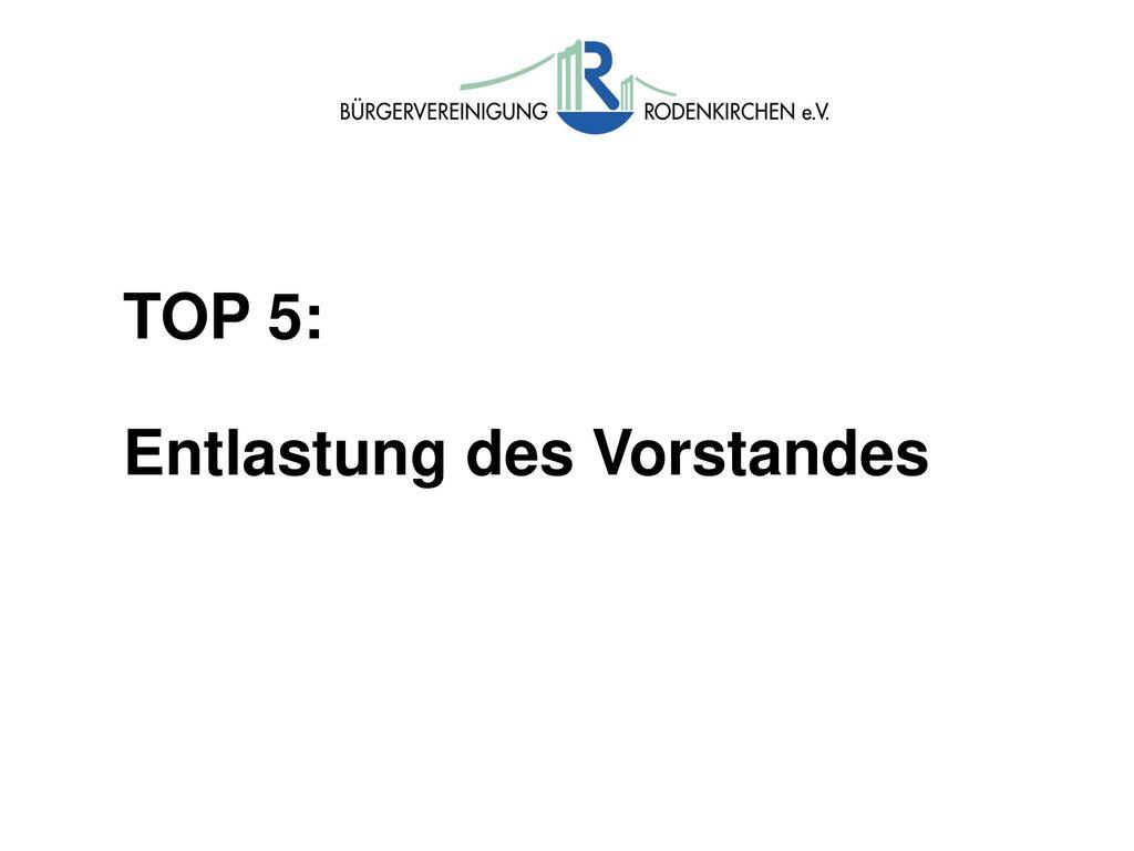 TOP 5: Entlastung des Vorstandes