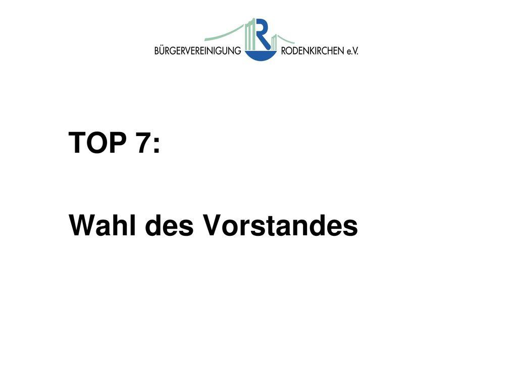 Wahlen TOP 6: Wahl eines Wahlleiters sowie zweier Stimmzähler