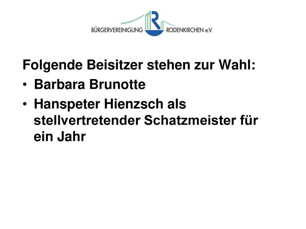 Zur Wahl stehen: Geschäftsführerin: Ulla Hölz. Pressearbeit: Beatrix Polgar-Stüwe.