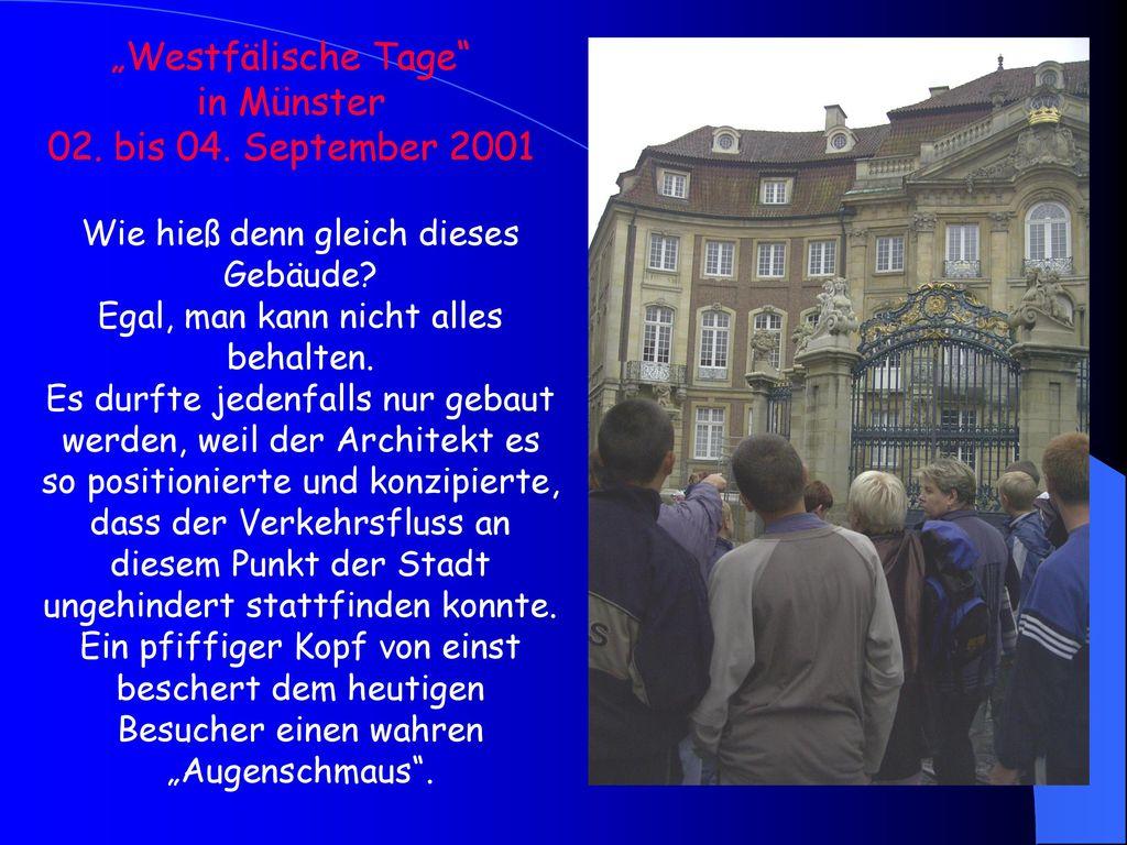 """Westfälische Tage in Münster 02. bis 04. September 2001"