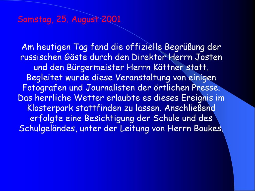 Samstag, 25. August 2001
