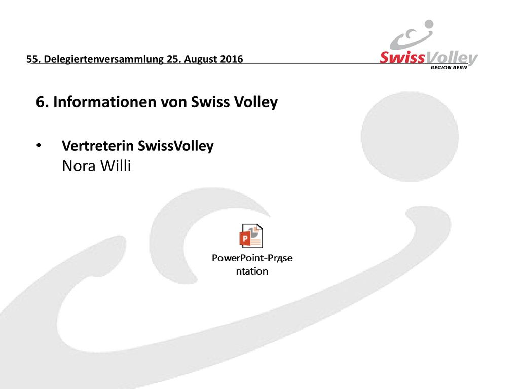 6. Informationen von Swiss Volley