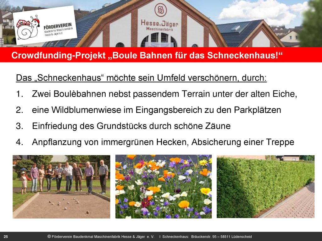 """Crowdfunding-Projekt """"Boule Bahnen für das Schneckenhaus!"""