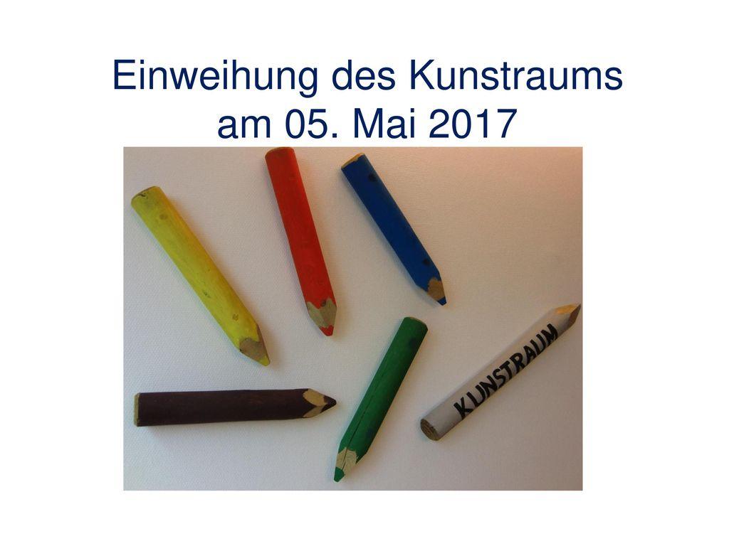 Einweihung des Kunstraums am 05. Mai 2017