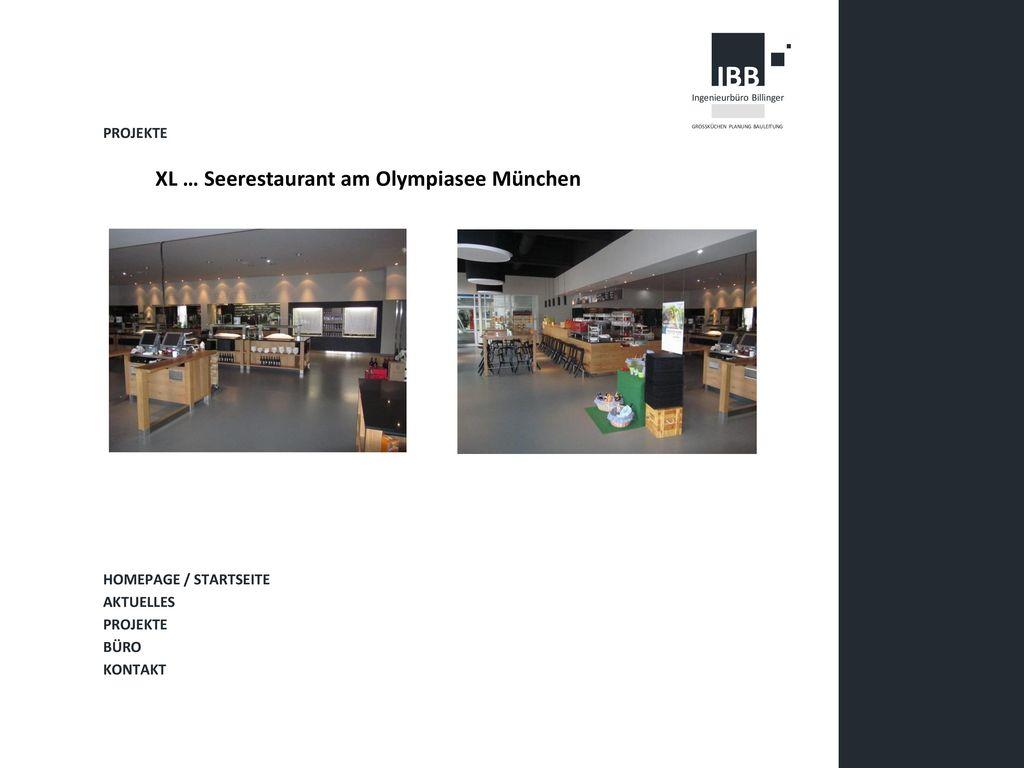 XL … Seerestaurant am Olympiasee München