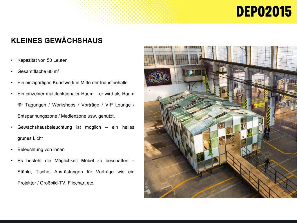 KLEINES GEWÄCHSHAUS Kapazität von 50 Leuten Gesamtfläche 60 m²