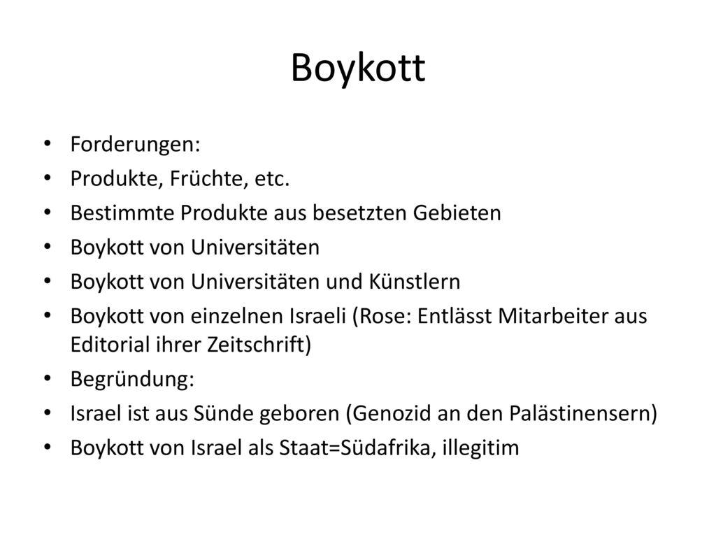 Boykott Forderungen: Produkte, Früchte, etc.