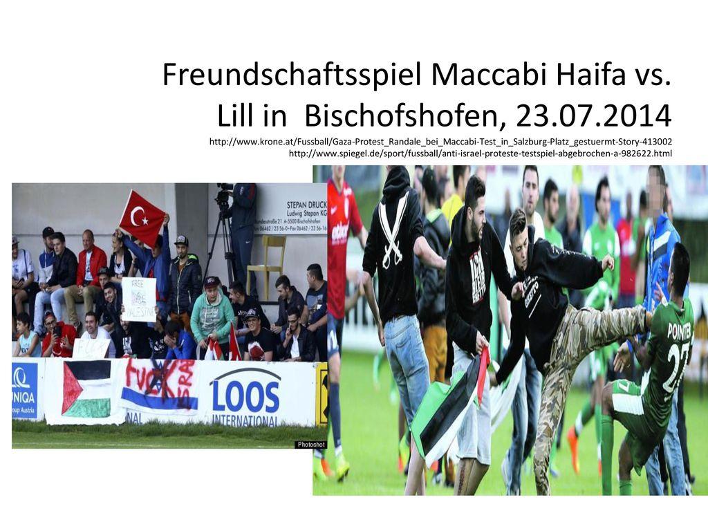 Freundschaftsspiel Maccabi Haifa vs. Lill in Bischofshofen, 23. 07