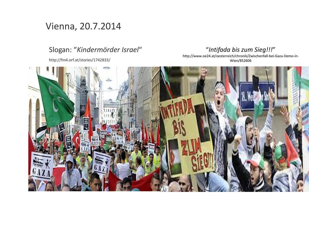 Vienna, 20.7.2014 Slogan: Kindermörder Israel