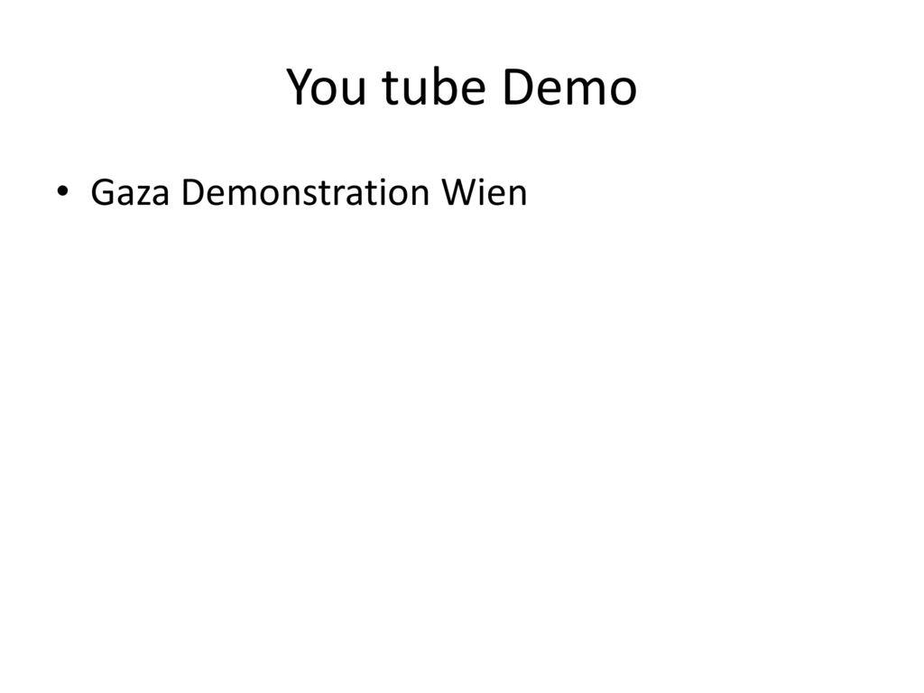 You tube Demo Gaza Demonstration Wien