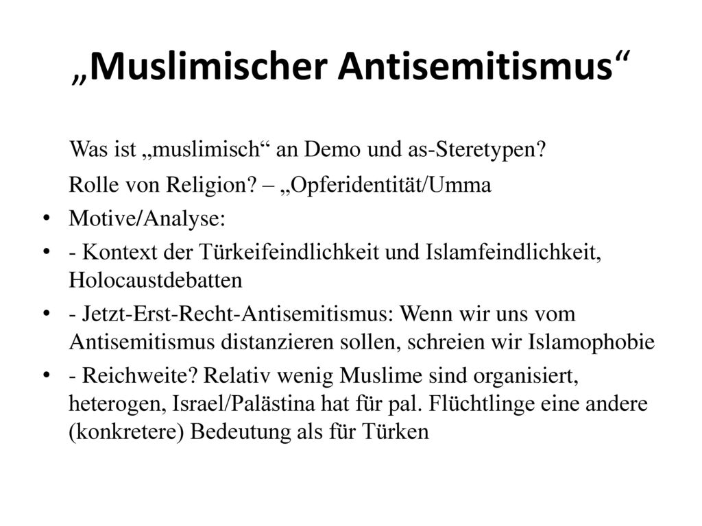 """""""Muslimischer Antisemitismus"""