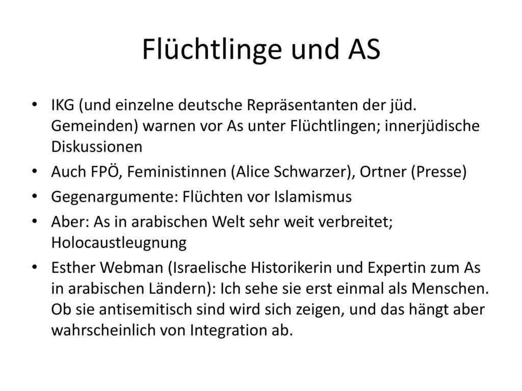 Flüchtlinge und AS IKG (und einzelne deutsche Repräsentanten der jüd. Gemeinden) warnen vor As unter Flüchtlingen; innerjüdische Diskussionen.