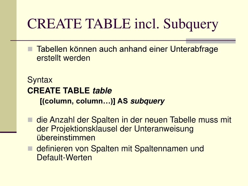 CREATE TABLE incl. Subquery