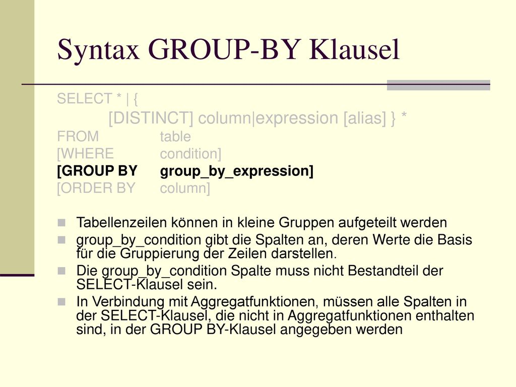 Syntax GROUP-BY Klausel