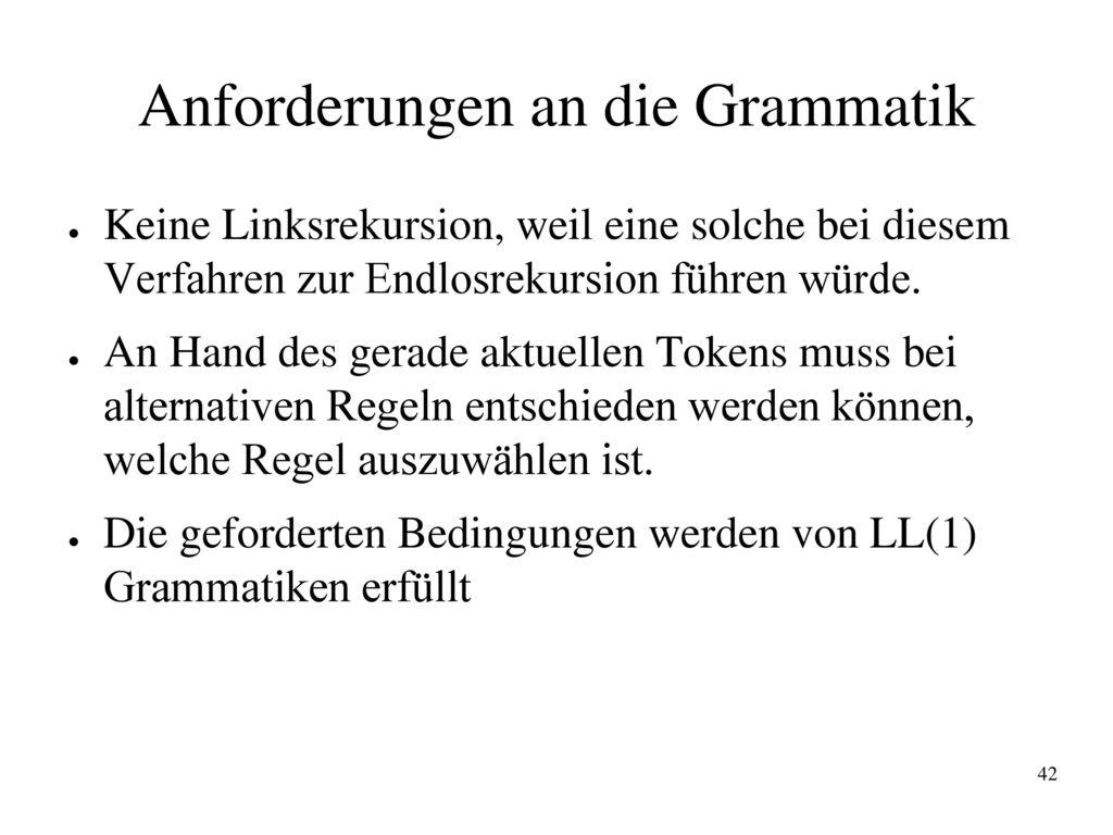 Anforderungen an die Grammatik