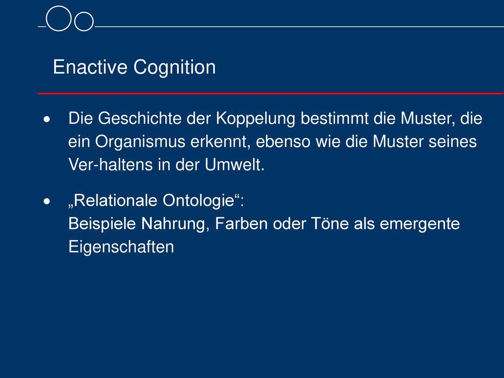 Enactive Cognition