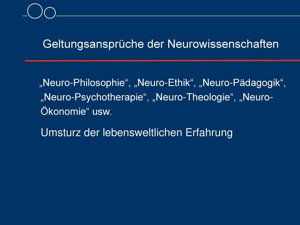 Geltungsansprüche der Neurowissenschaften